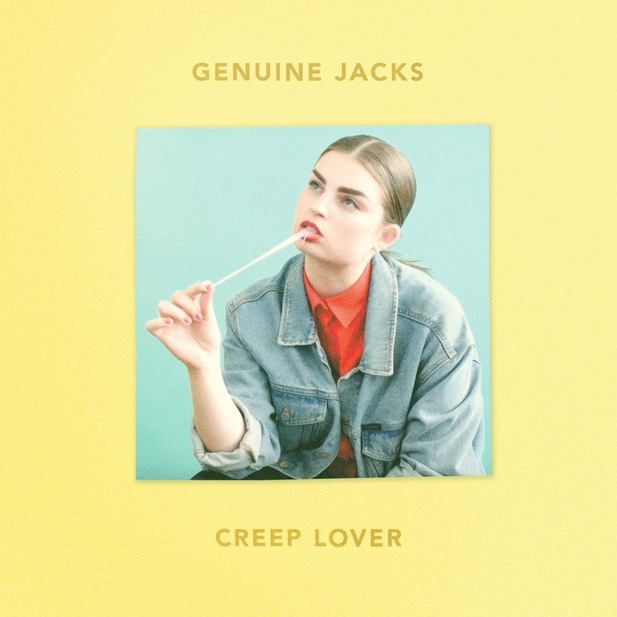 Genuine Jacks - Creep Lover, 2019