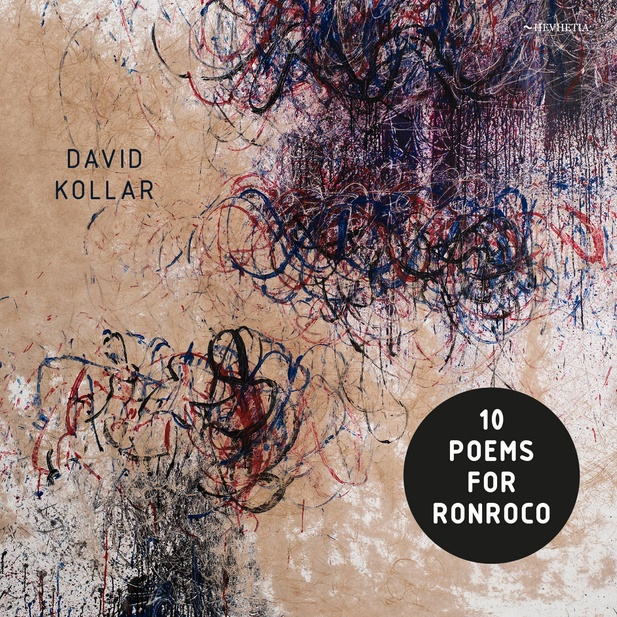 David Kollar, Erik Truffaz - 10 Poems for Ronroco