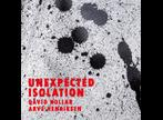 David Kollar, Arve Henriksen, Unexpected Isolation