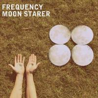 Frequency - Moon Starer